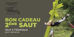 Bon Cadeau pour un 2ème saut à l'élastique au Pont Napoléon à Luz Saint-Sauveur