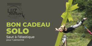 Bon Cadeau pour un saut à l'élastique au Pont Napoléon à Luz Saint-Sauveur